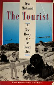 Cover of: The tourist | Dean MacCannell
