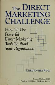 Cover of: The direct marketing challenge | Christopher Ryan