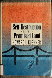 Cover of: Self-destruction in the promised land | Howard I. Kushner
