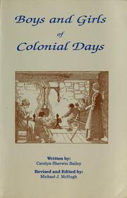 Cover of: Boys and girls of Colonial days | Carolyn Sherwin Bailey