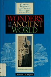 Cover of: Wonders of the ancient world | Therese DeAngelis