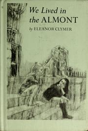 Cover of: We lived in the Almont | Eleanor Lowenton Clymer