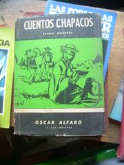 Cover of: Cuentos chapacos costumbristas | Oscar Alfaro