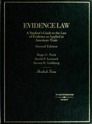 Cover of: Evidence law | Roger Park