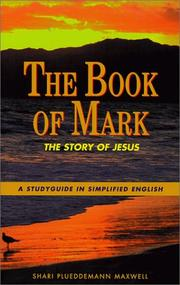Cover of: The Book of Mark | Shari Plueddemann Maxwell