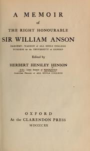 Cover of: A memoir of the Right Honourable Sir William Anson, Baronet by Hensley Henson