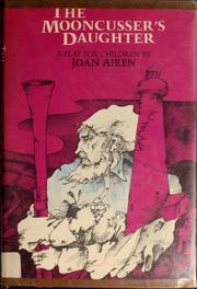 Cover of: The mooncusser's daughter | Joan Aiken