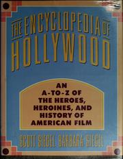 Cover of: The encyclopedia of Hollywood | Scott Siegel