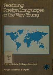 Cover of: Teaching foreign languages to the very young | Reinhold Freudenstein