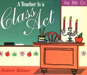 Cover of: A Teacher Is a Class Act (Shaw Greetings)