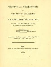 Cover of: Precepts and observations on the art of colouring in landscape painting by William Oram