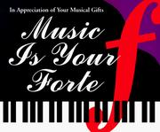 Cover of: Music is your forte |