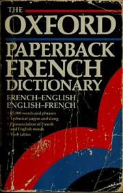 Cover of: The Oxford paperback French dictionary by Michael Janes