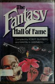 Cover of: The Fantasy hall of fame | Robert Silverberg, Jean Little