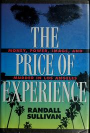 Cover of: The price of experience | Randall Sullivan