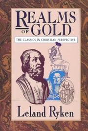 Cover of: Realms of Gold: The Classics in Christian Perspective