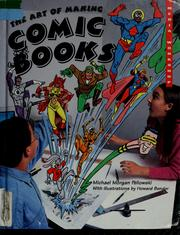 Cover of: The art of making comic books | Michael Pellowski