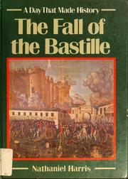 Cover of: The fall of the Bastille | Harris, Nathaniel