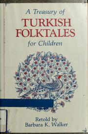 Cover of: A treasury of Turkish folktales for children by Barbara K. Walker