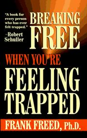 Cover of: Breaking free when you're feeling trapped
