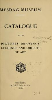 Cover of: Catalogue of the pictures, drawings, etchings and objects of art | Museum Mesdag