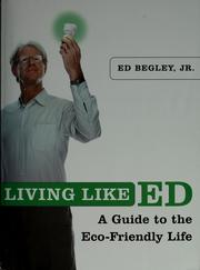 Cover of: Living like Ed | Ed Begley