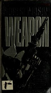 Cover of: Weapon | Robert Mason