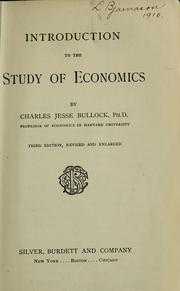 Cover of: Introduction to the study of economics | Charles Jesse Bullock