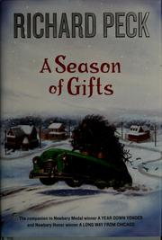Cover of: A season of gifts | Richard Peck