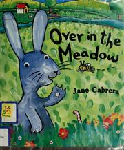 Cover of: Over in the meadow | Jane Cabrera