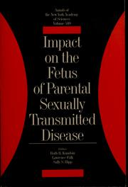 Cover of: Impact on the fetus of parental sexually transmitted disease | Ruth B. Kundsin