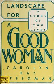 Cover of: Landscape for a good woman | Carolyn Steedman