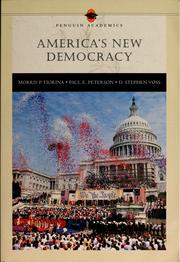 Cover of: America's new democracy | Morris P. Fiorina
