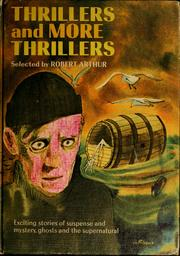 Cover of: Thrillers and more thrillers. | Robert Arthur