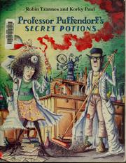 Cover of: Professor Puffendorf's Secret Potions | Robin Tzannes