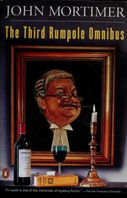 Cover of: The third Rumpole omnibus | John Mortimer
