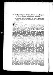 Cover of: To the Honorable the knights, citizens and burgesses of Lower-Canada in Parliament assembled by James Kerr