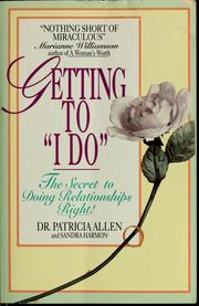 Cover of: Getting to I do | Allen, Patricia