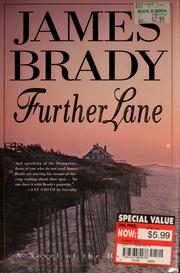 Cover of: Further lane | James Brady
