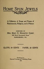 Cover of: Home spun jewels | Carst, Mary Ellen (Mahaffey) Mrs