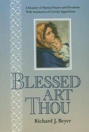 Cover of: Blessed art thou | Richard J. Beyer