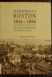 Cover of: Fitzpatrick's Boston, 1846-1866 by O'Connor, Thomas H.