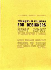 Cover of: Techniques of evaluation for designers: With the assistance of Gary Coates, C.T. Jackson, Jr., and J. Thompson.