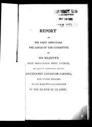 Cover of: Report of the Right Honourable the Lords of the committee of His Majesty