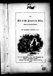 Cover of: The life of St. Francis de Sales, Bishop and Prince of Geneva by Robert Ornsby