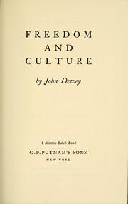 Cover of: Freedom and culture | John Dewey