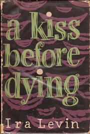 Cover of: A Kiss before Dying by Ira Levin