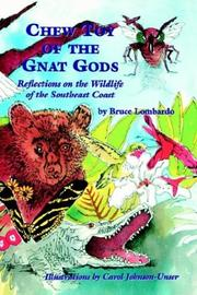 Chew toy of the gnat gods by Bruce Lombardo