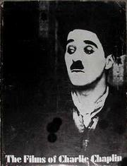 Cover of: The films of Charlie Chaplin