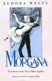 "Cover of: Morgana: Two stories from ""The golden apples"""